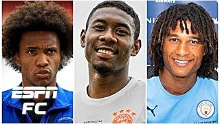 Willian and David Alaba headline the rumour mill! Plus Nathan Ake joins Man City | ESPN FC