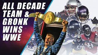 Gronk Wins WWE & NFL All Decade Team Revealed