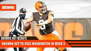 Browns Set to Face Washington in Week 3 | Browns Hot Minute