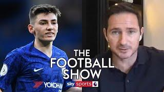 Frank Lampard reveals the reasons behind Billy Gilmour's Chelsea breakthrough! | The Football Show