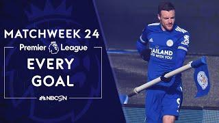 Every Premier League goal from Matchweek 24 (2020-2021) | NBC Sports