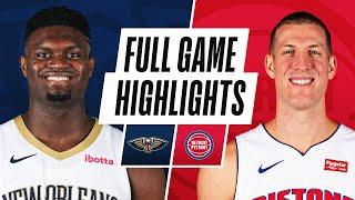 PELICANS at PISTONS | FULL GAME HIGHLIGHTS | February 14, 2021