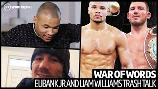 """It would be an execution"" The Chris Eubank Jr and Liam Williams war of words"