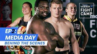 Fight Camp 4: Day 2 - Whyte vs Povetkin, Taylor vs Persoon 2 (Behind The Scenes) Media Day