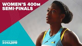 Women's 400m Semi-Finals | World Athletics Championships Doha 2019