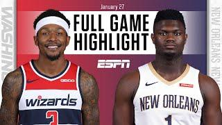 Washington Wizards vs. New Orleans Pelicans [FULL GAME HIGHLIGHTS] | NBA on ESPN