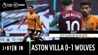 Listen In: Aston Villa 0-1 Wolves as heard on the touchline