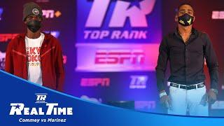 Commey and Marinez Find Out They're the Main Event   REAL TIME EP. 3