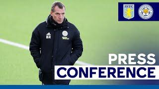 'Ricardo & Castagne Are Available' - Brendan Rodgers | Aston Villa vs. Leicester City