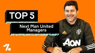 POCHETTINO AT MAN UNITED? Five replacements for Solskjaer!