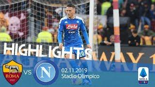 Highlights Serie A - Roma vs Napoli 2-1