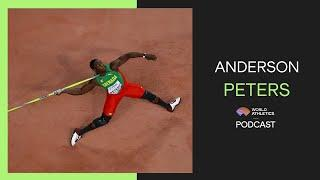 Anderson Peters | World Athletics Podcast