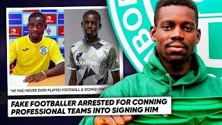 THIS FAKE FOOTBALLER TRICKED 4 PROFESSIONAL CLUBS INTO SIGNING HIM! | #WNTT