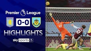 Villa denied despite 27 shots! | Aston Villa 0-0 Burnley | Premier League Highlights
