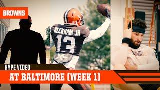 Browns at Ravens Hype Video (Week 1) | Cleveland Browns