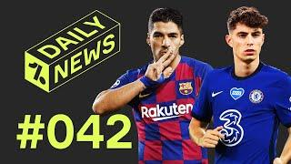 Suarez told he can LEAVE + Chelsea finally agree Havertz deal!  Daily News