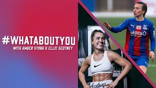 #WhatAboutYou with Amber Stobbs and Ellie Scotney