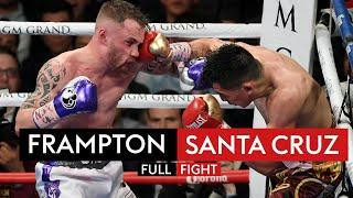 FIGHT REWIND! Carl Frampton vs Leo Santa Cruz II