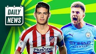 Is James swapping Real for Atletico? + Man City record signing!  Daily News