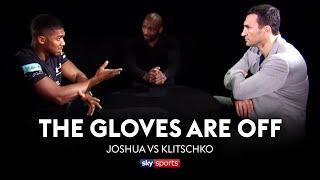 REVISITED! Anthony Joshua vs Wladimir Klitschko | The Gloves Are Off