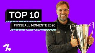 Top 10 Fussball-Momente 2020!