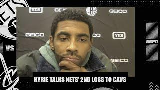 Kyrie Irving says Nets don't want to be a 'flip the switch team' after loss to Cavs | NBA on ESPN