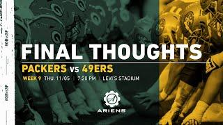 Packers vs. 49ers | Final Thoughts