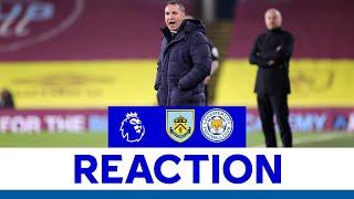 'A Point Was Fair' - Brendan Rodgers | Burnley 1 Leicester City 1