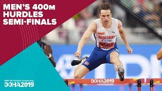 Men's 400m Hurdles Semi-Finals | World Athletics Championships Doha 2019