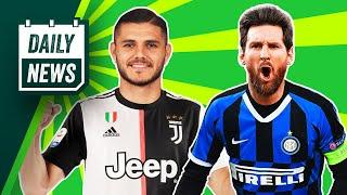 How Inter plan to sign Messi! + Icardi to leave PSG?  Daily News
