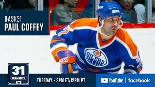 Ask 31 Live w/ Hall Of Fame Defenceman Paul Coffey