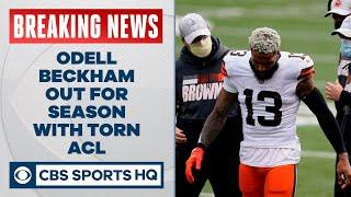 BREAKING: Odell Beckham Jr. out for the season with Torn ACL   CBS Sports HQ