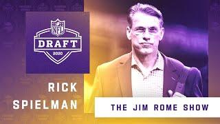 Rick Spielman Joins 'The Jim Rome Show' To Discuss Draft Learnings From the 2020 NFL Draft Process