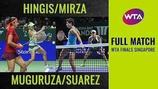 Hingis/Mirza vs. Muguruza/Suarez | Full Match | WTA Finals Singapore Doubles Final
