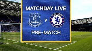 Matchday Live: Everton v Chelsea | Pre-Match 2 | Premier League Matchday