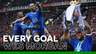 Every Wes Morgan Goal For Leicester City | Foxes Legend