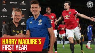 Stories of 19/20: Harry Maguire's first year | Manchester United