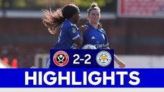 Last-Gasp Draw For LCFC Women Against The Blades | Sheffield United 2 Leicester City 2 | 2020/21