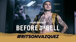 Before The Bell: Ritson vs Vazquez live fight preview