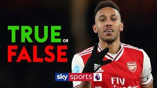 Spurs are better than Arsenal?! | TRUE or FALSE with Pierre-Emerick Aubameyang