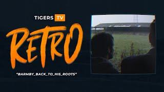 Tigers TV RETRO | Nick Barmby Goes Back to his Roots!