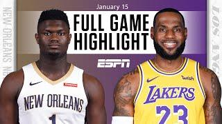 New Orleans Pelicans vs. Los Angeles Lakers [FULL GAME HIGHLIGHTS] | NBA on ESPN