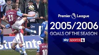 The Greatest EVER Premier League Goals! | 2005/2006 Goals of the Season