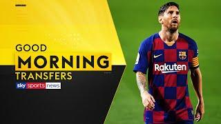 Messi has 'no intention of training' after second no show for Barcelona | Good Morning Transfers