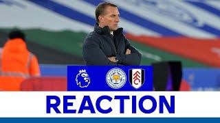 'Not At Our Level' - Brendan Rodgers | Leicester City 1 Fulham 2 | 2020/21