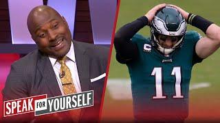Carson Wentz will continue to struggle, 'You should bench him' — Wiley | NFL | SPEAK FOR YOURSELF