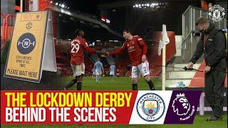 Behind the Scenes | The Lockdown Derby | Manchester United 0-0 Manchester City | Access All Areas