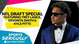 NFL Draft special edition: Featuring Trey Lance, Devonta Smith and Kyle Pitts   Sports Seriously