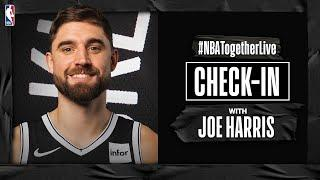 #NBATogetherLive Check-In With Joe Harris