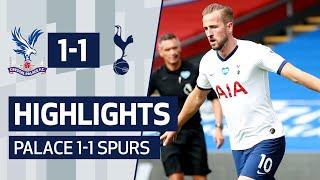 HIGHLIGHTS | Crystal Palace 1-1 Spurs